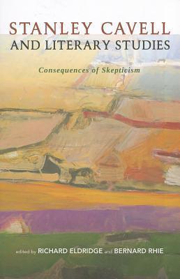 Stanley Cavell and Literary Studies als Taschenbuch