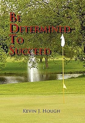 Be Determined to Succeed als Buch (gebunden)