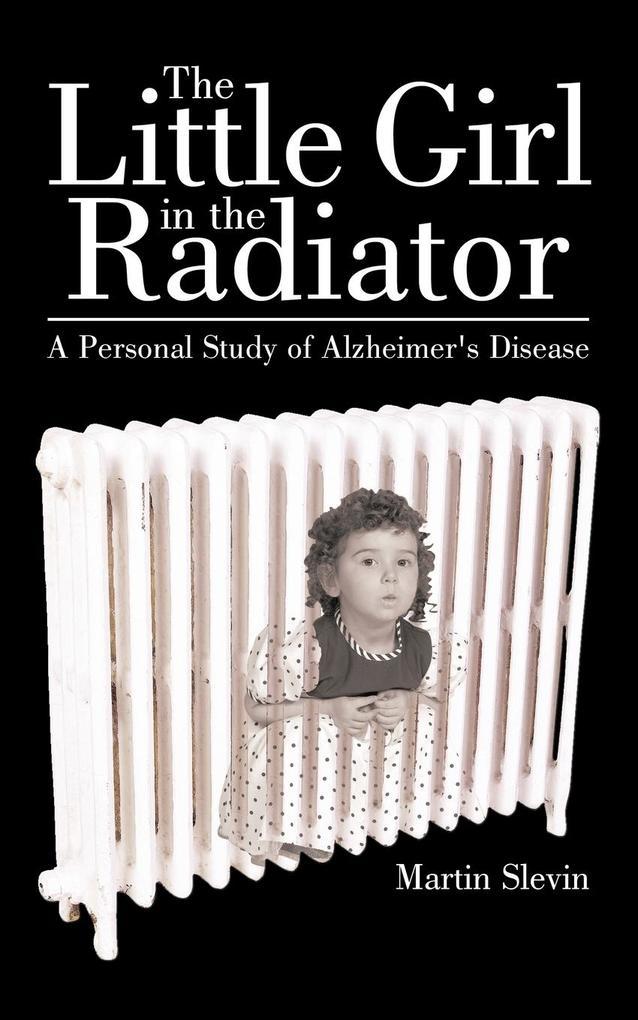 The Little Girl in the Radiator als Taschenbuch