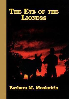 The Eye of the Lioness als Buch (gebunden)