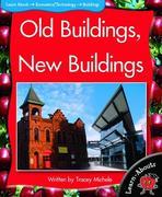 Old Buildings, New Buildings