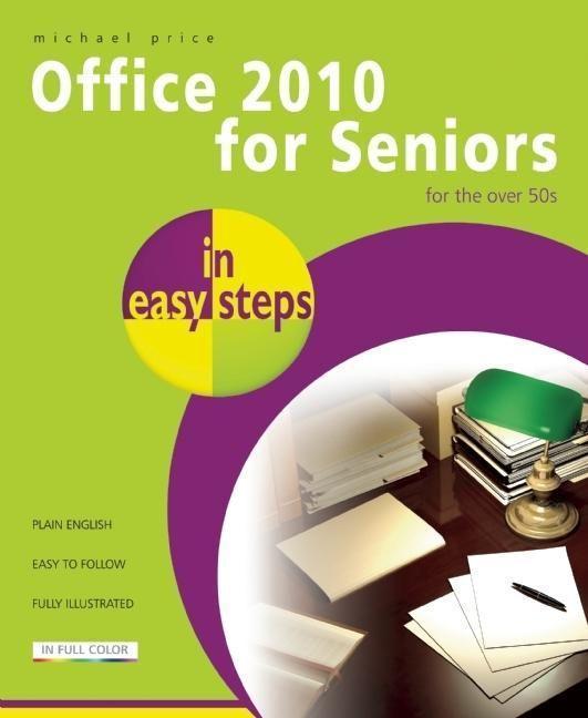 Office 2010 for Seniors in Easy Steps als Taschenbuch