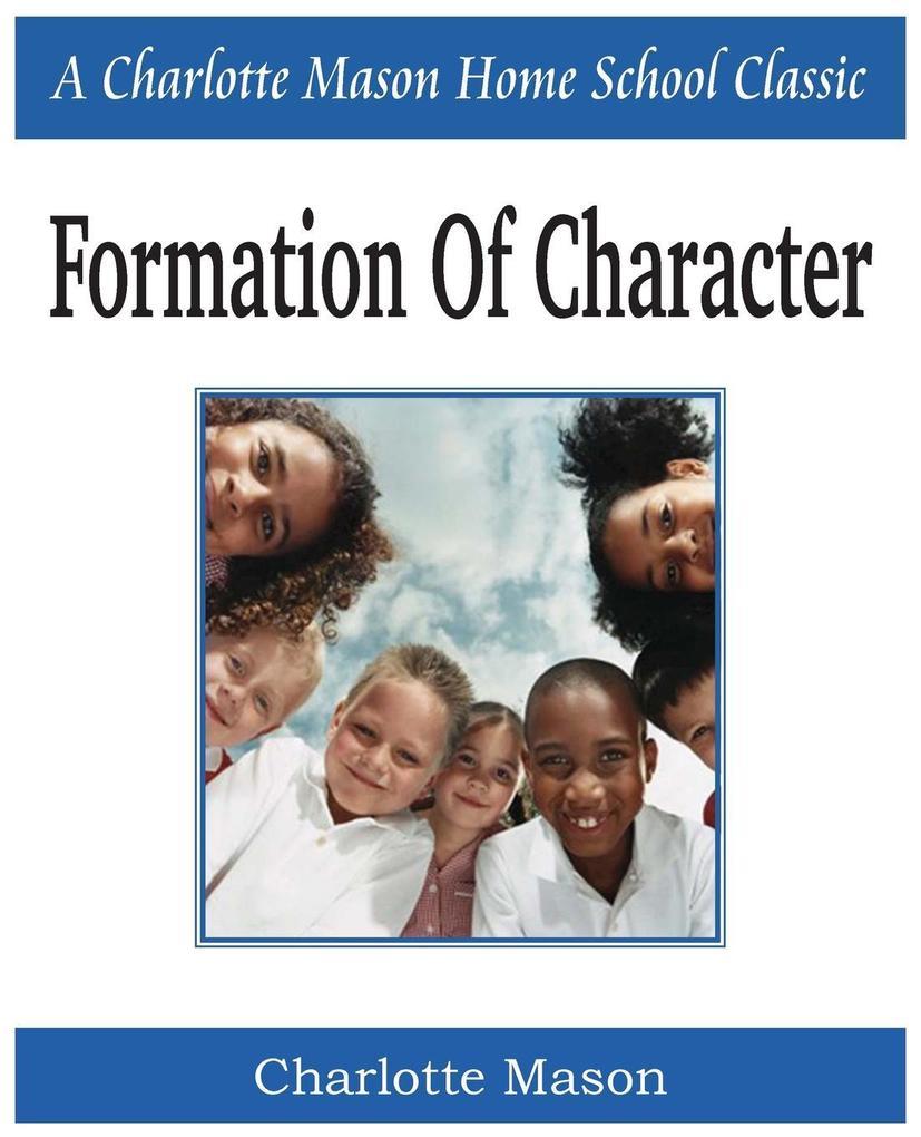 Formation of Character als Taschenbuch