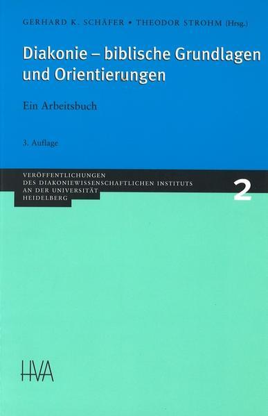 Diakonie, biblische Grundlagen und Orientierungen als Buch (kartoniert)