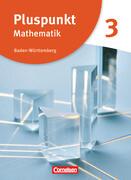 Pluspunkt Mathematik - Baden-Württemberg - Neubearbeitung - Band 3