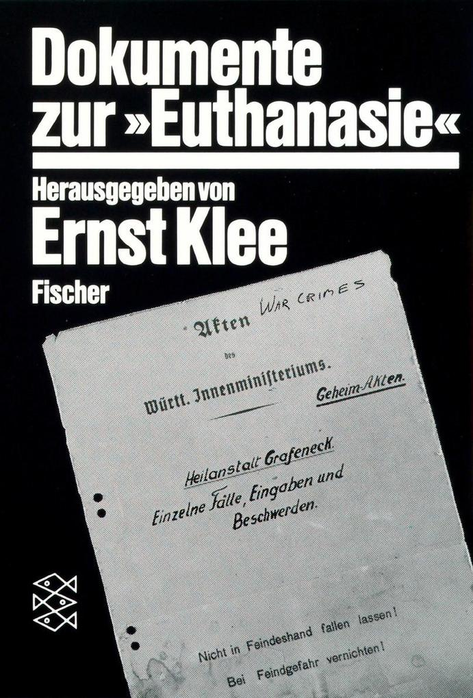 Dokumente zur » Euthanasie « im NS-Staat als Taschenbuch