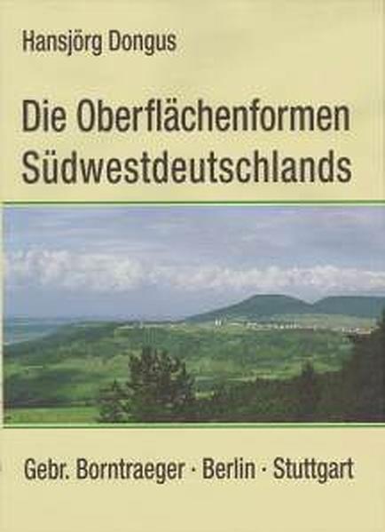 Die Oberflächenformen Südwestdeutschlands als Buch (kartoniert)