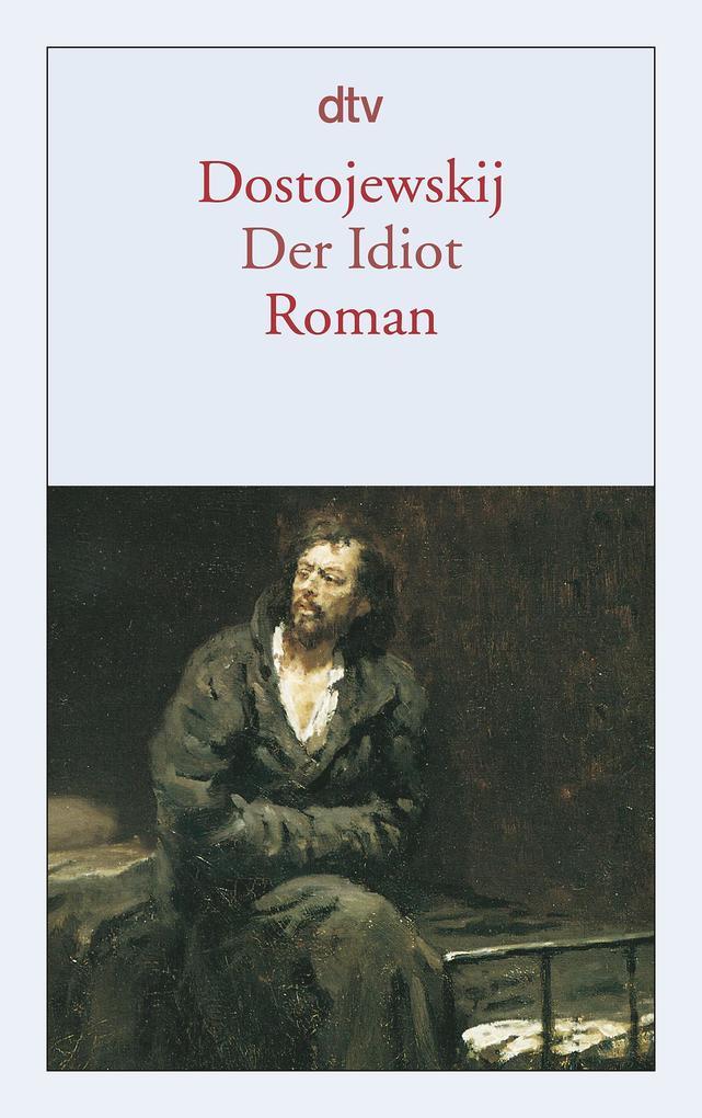 Der Idiot. (Dünndruck) als Taschenbuch