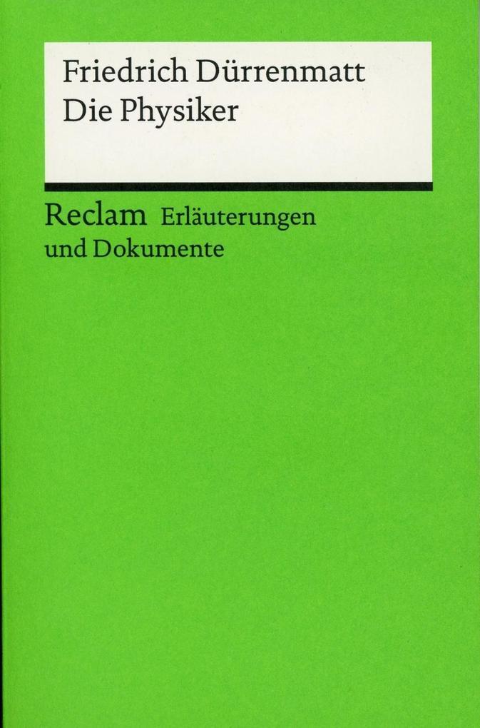 Die Physiker. Erläuterungen und Dokumente als Taschenbuch