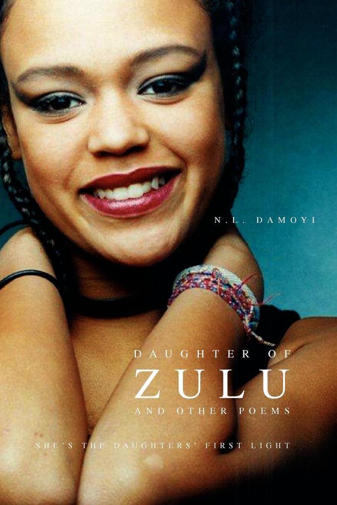 Daughter of Zulu and Other Poems als Taschenbuch