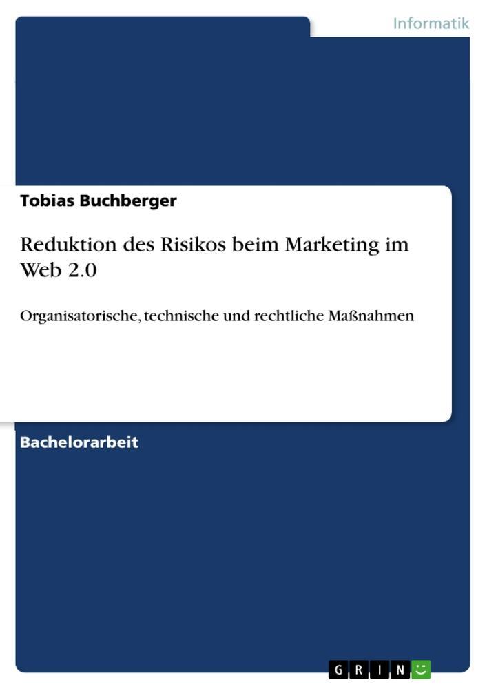 Reduktion des Risikos beim Marketing im Web 2.0 als Buch (gebunden)
