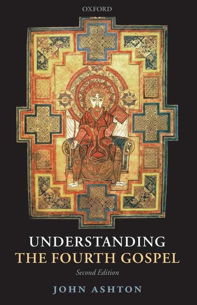 Understanding the Fourth Gospel als Taschenbuch