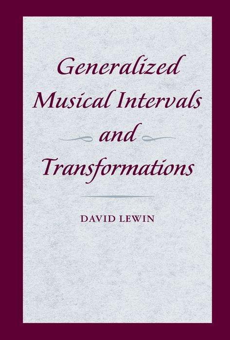 Generalized Musical Intervals and Transformations als Taschenbuch