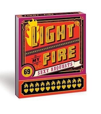 Light My Fire: 69 Sexy Requests als Taschenbuch