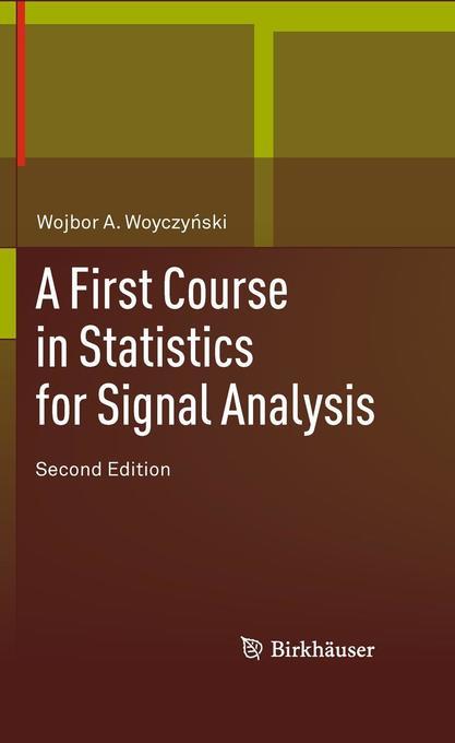 A First Course in Statistics for Signal Analysis als Buch (kartoniert)