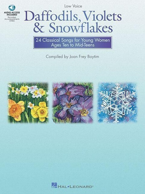 Daffodils, Violets and Snowflakes - Low Voice: 24 Classical Songs for Young Women Ages Ten to Mid-Teens als Taschenbuch