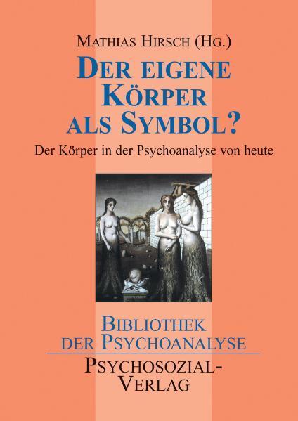 Der eigene Körper als Symbol? als Buch