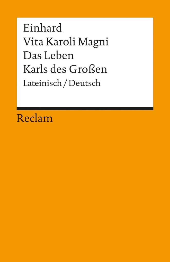 Vita Karoli Magni / Das Leben Karls des Großen als Taschenbuch