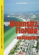 Insider Ratgeber USA - Wohnsitz Florida