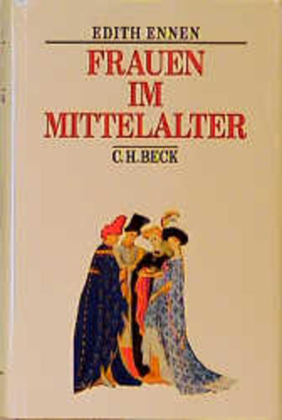 Frauen im Mittelalter als Buch (gebunden)
