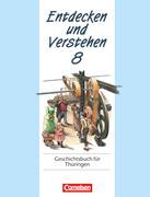 Entdecken und Verstehen 8. Geschichtsbuch für Thüringen