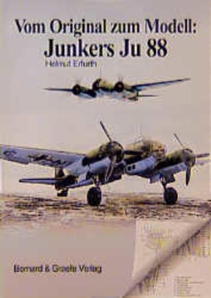 Vom Original zum Modell: JU 88 als Buch (kartoniert)