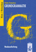 Etudes Francaises Grundgrammatik. Neubearbeitung