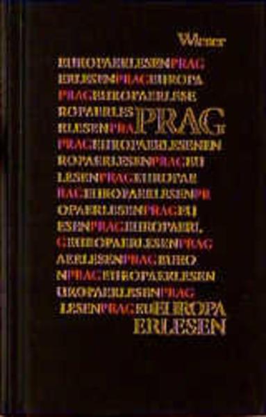 Europa Erlesen. Prag als Buch