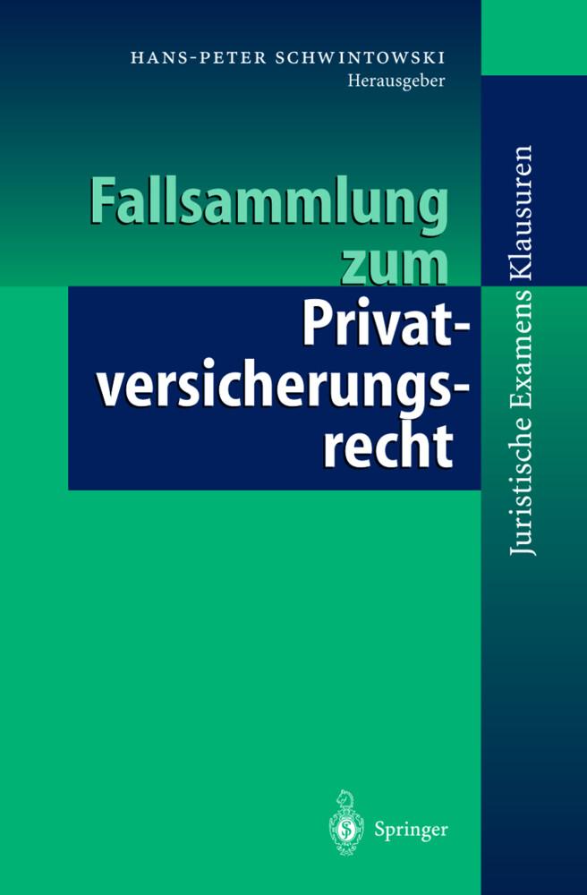 Fallsammlung zum Privatversicherungsrecht als Buch