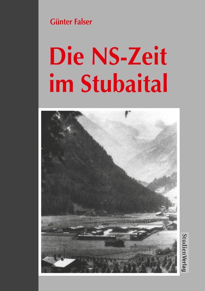 Die NS-Zeit im Stubaital als Buch (kartoniert)