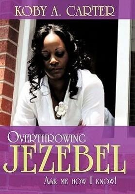 Overthrowing Jezebel als Buch (gebunden)