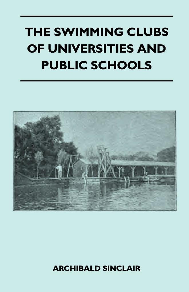 The Swimming Clubs Of Universities And Public Schools als Taschenbuch