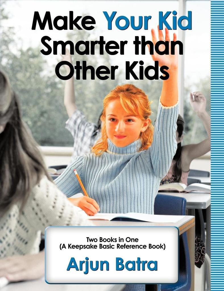Make your Kid Smarter than Other Kids als Taschenbuch