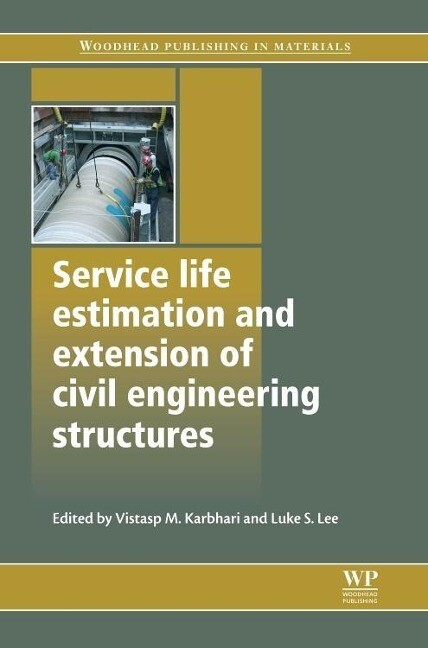 Service Life Estimation and Extension of Civil Engineering Structures als Buch (gebunden)
