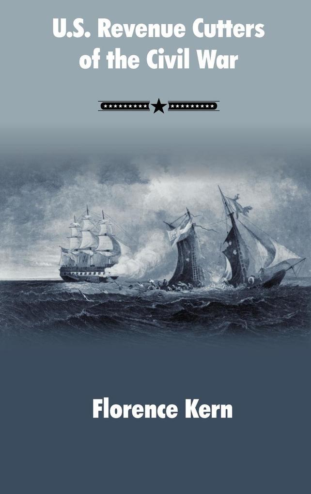 U.S. Revenue Cutters of the Civil War als Buch (gebunden)