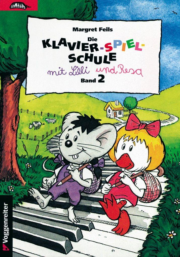 Die Klavier-Spiel-Schule 2 mit Lilli und Resa als Buch (kartoniert)