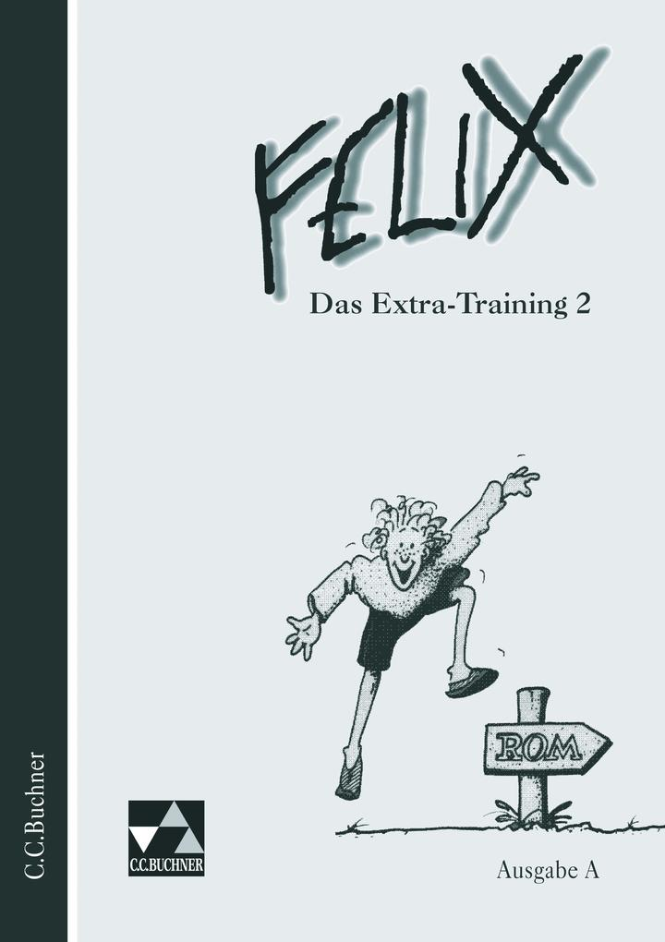 Felix. Ausgabe A. Das Extra-Training 2. RSR als Buch