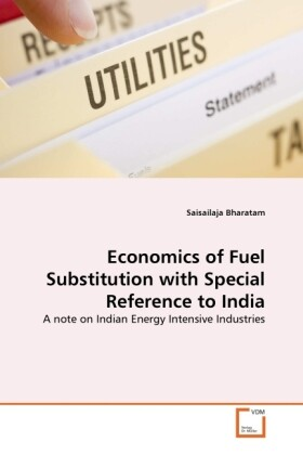 Economics of Fuel Substitution with Special Reference to India als Buch (kartoniert)