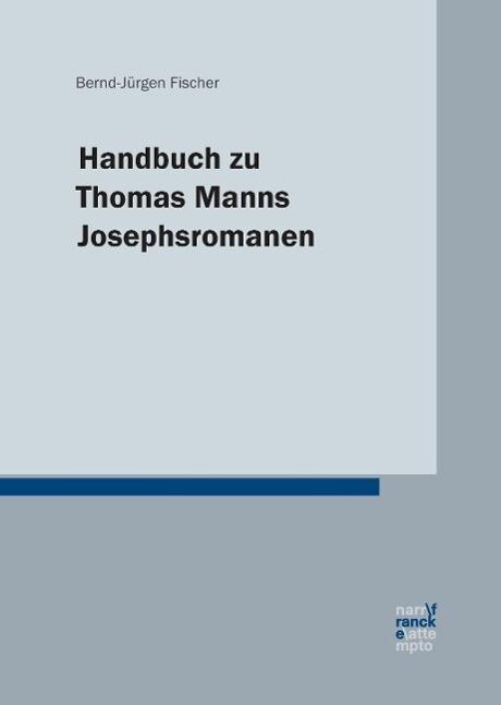 Handbuch zu Thomas Manns Josephsromanen als Buch (gebunden)