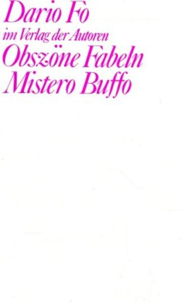 Obszöne Fabeln. Mistero Buffo als Buch (gebunden)