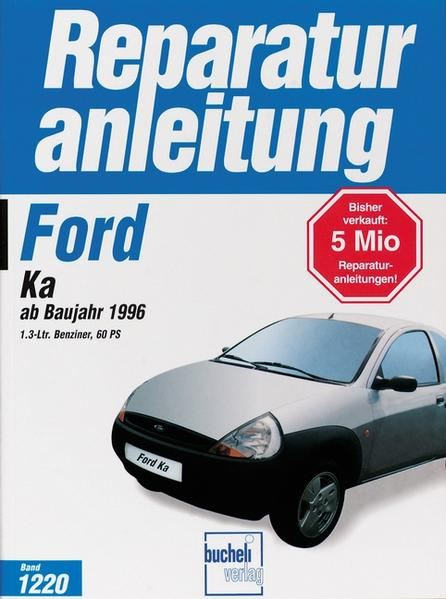 Ford KA ab Baujahr 1996; . als Buch (kartoniert)