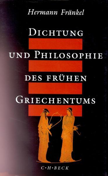 Dichtung und Philosophie des frühen Griechentums als Buch (gebunden)