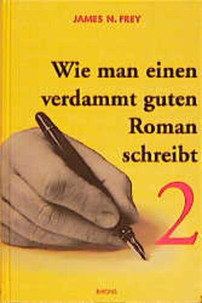 Wie man einen verdammt guten Roman schreibt 2 als Buch (gebunden)