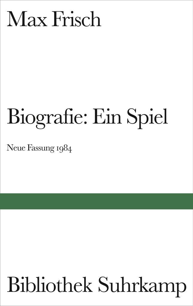 Biografie: Ein Spiel. Neue Fassung 1984 als Buch (gebunden)