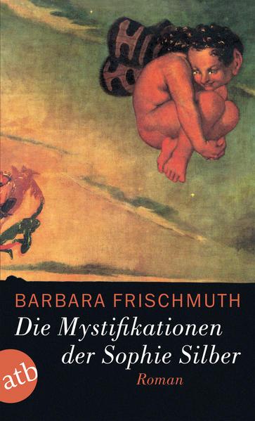 Die Mystifikationen der Sophie Silber als Taschenbuch