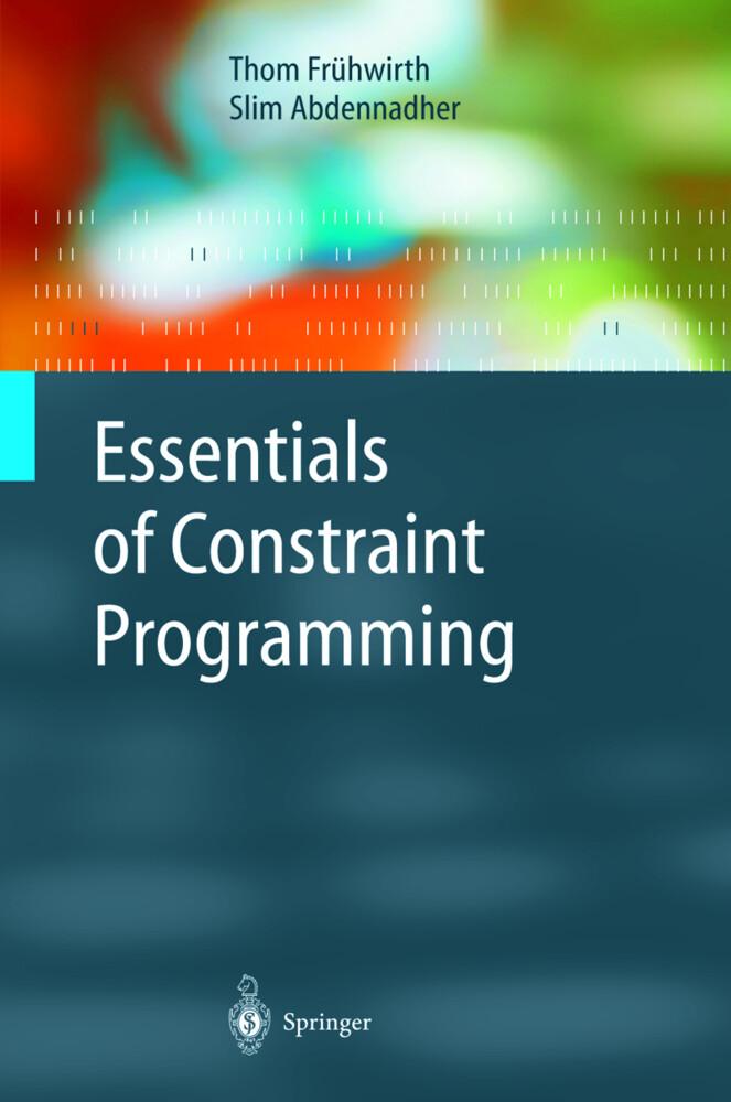Essentials of Constraint Programming als Buch (gebunden)