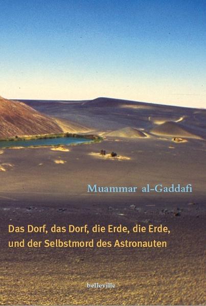 Das Dorf, das Dorf, die Erde, die Erde und der Selbstmord des Astronauten als Buch (gebunden)
