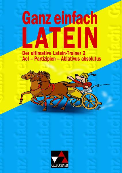 Ganz einfach Latein 2, m. 1 Buch, m. 1 Buch als Buch