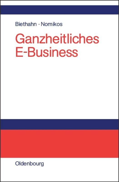 Ganzheitliches E-Business als Buch (gebunden)
