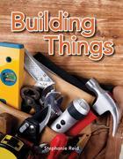 Building Things (Building Things)